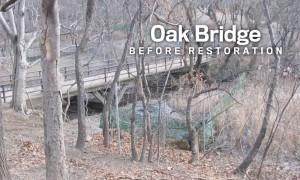 Oak Bridge Before Restoration